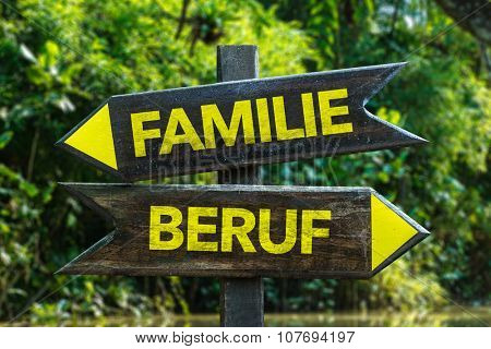 Family Occupation (in German) signpost with forest background