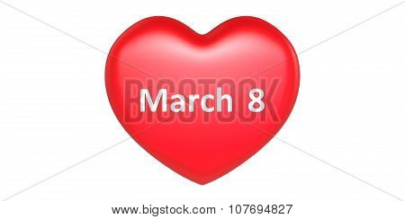 3D Red Heart Shape With March 8 Text On It Women's Mother's Day