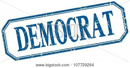 Democrat Square Blue Grunge Vintage Isolated Label