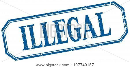 Illegal Square Blue Grunge Vintage Isolated Label