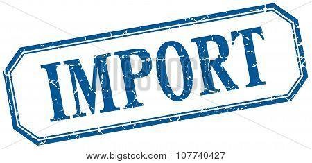 Import Square Blue Grunge Vintage Isolated Label