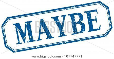 Maybe Square Blue Grunge Vintage Isolated Label
