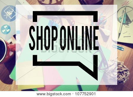 Shop Online Consumer Delivery Customer Concept