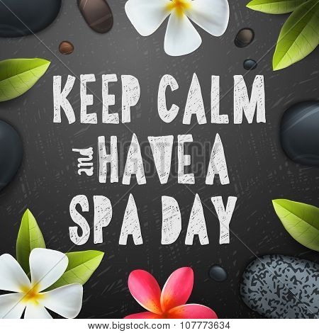 Keep calm have a Spa day