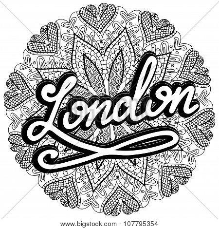 Vector London Illustration On Mandala Background. Retro Typography Design. Handwritten Illustration.