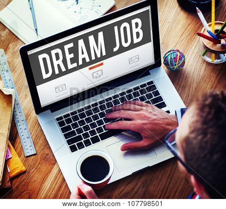 Dream Job Occupation Career Aspiration Concept