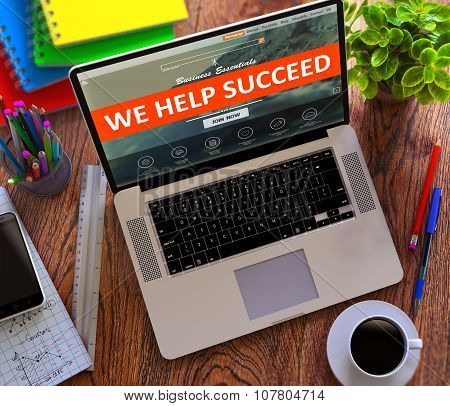 We Help Succeed. Online Working Concept.