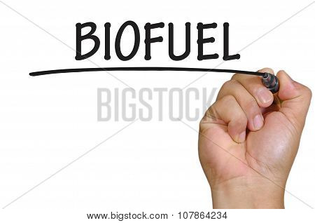 Hand Writing Biofuel Over Plain White Background