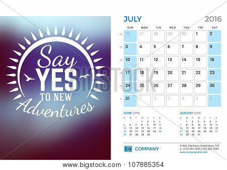 Desk Calendar For 2016 Year. July. Vector Stationery Design Template With Motivational Quote On The