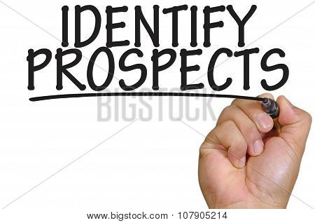 Hand Writing Identify Prospects Over Plain White Background