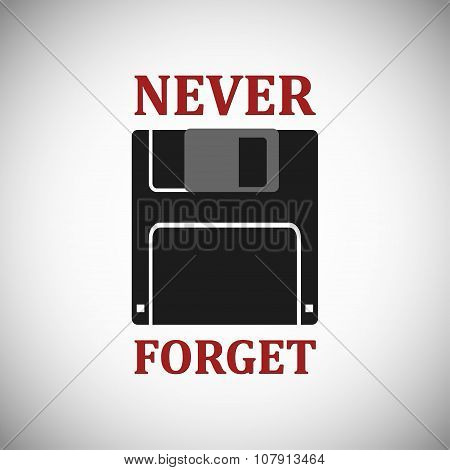 Never forget - funny inscription template