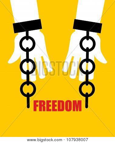 Freedom. Broken Fetters. Liberation From Slavery. Broken Chain Handcuffs.