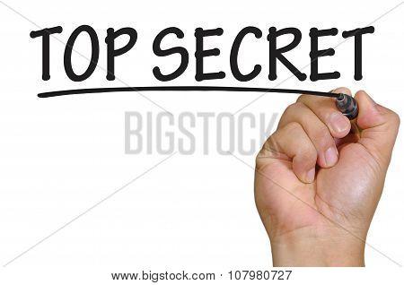 Hand Writing Top Secret Over Plain White Background
