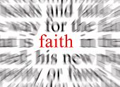 stock photo of piety  - blurred text with a focus on faith - JPG