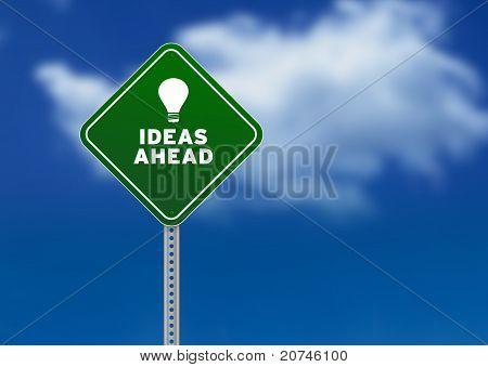 Ideas Ahead Road Sign