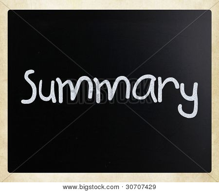 """summary"" Handwritten With White Chalk On A Blackboard"