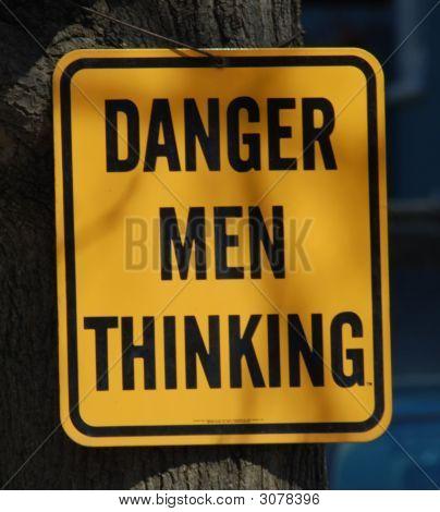Danger Men Thinking