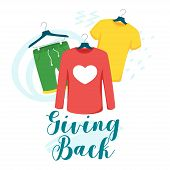 Clothes Giving Back Vector Lettering. Children And Women T-shirt, Shorts On Hangers Isolated Clipart poster