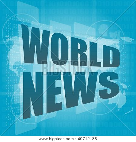 News And Press Concept: Words World News On Digital Screen