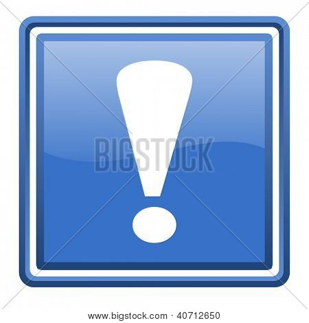 exclamation sign blue glossy square web icon isolated
