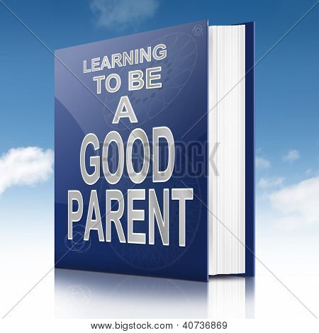 Good Parenting Guidance Concept.
