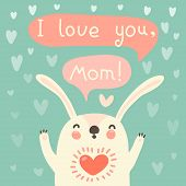 Greeting card for mom with cute rabbit.