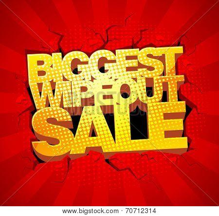 Biggest wipeout sale design.