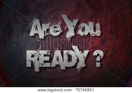 Are You Ready Concept