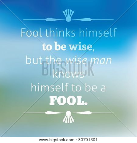 Quote About Wisdom. Typographical Poster, Vector Design.