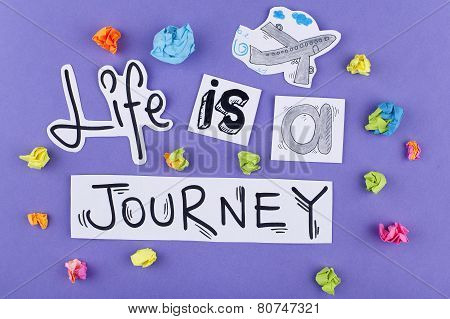 Inspiring Phrase Design / Life is a journey