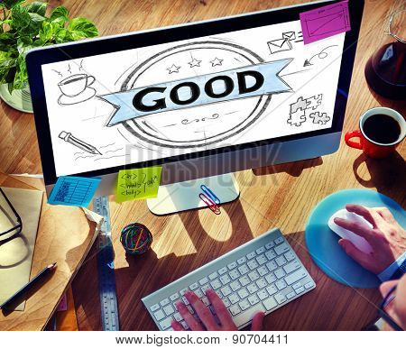 Good Excellent Success Positive Thinking Concept