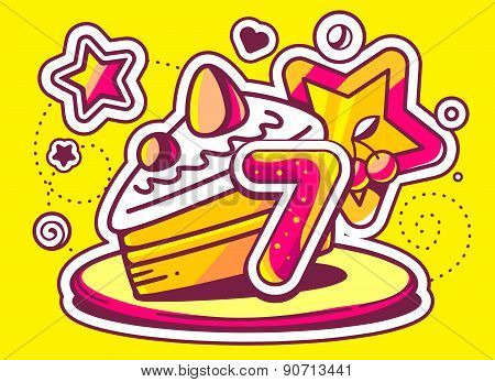 Vector Illustration Of Piece Of Cake On A Plate With Star And Red Number Seven On Yellow Background.