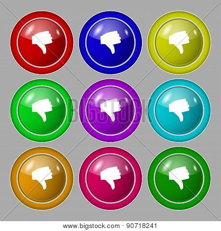Dislike, Thumb Down Icon Sign. Symbol On Nine Round Colourful Buttons. Vector