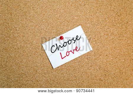 Choose Love Sticky Note Concept