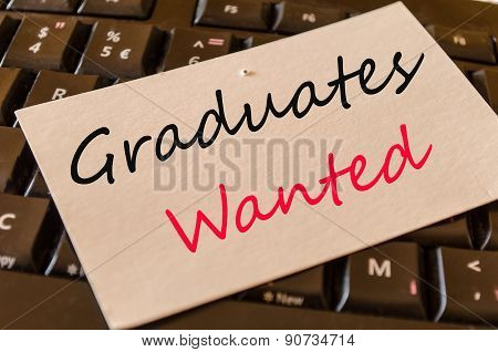 Graduates Wanted Concept On Keyboard