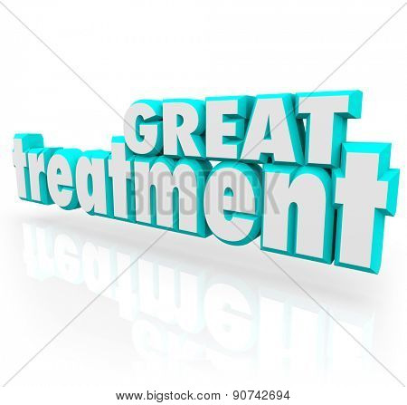 Great Treatment 3d words in blue letters to illustrate effective medical help, therapy, cure or assistance