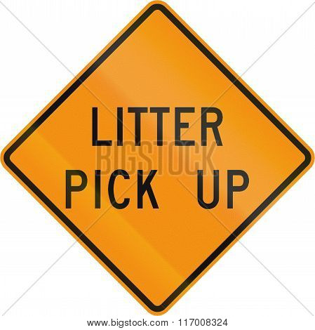 Road Sign Used In The Us State Of Virginia - Litter Pick Up
