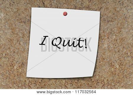 I Quit Written On A Memo