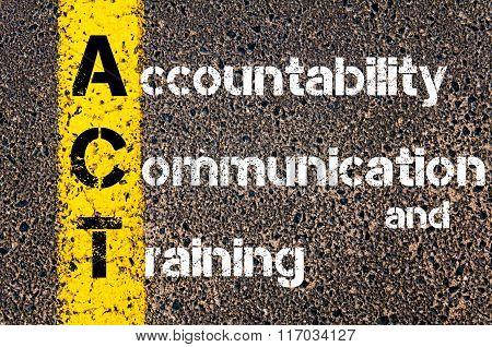 Business Acronym Act Accountability, Communication, And Training