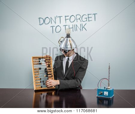 Dont forget to think concept with businessman
