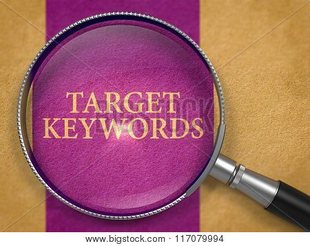 Target Keywords through Magnifying Glass.
