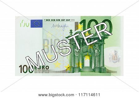Money - One hundred (100) Euro bill banknote front with German lettering Muster (specimen)