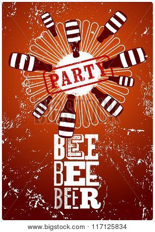 Beer Party typographic retro grunge poster. Vector illustration.