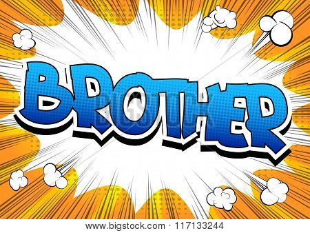 Brother - Comic Book Style Word.