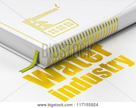 Manufacuring concept: book Industry Building, Water Industry on white background