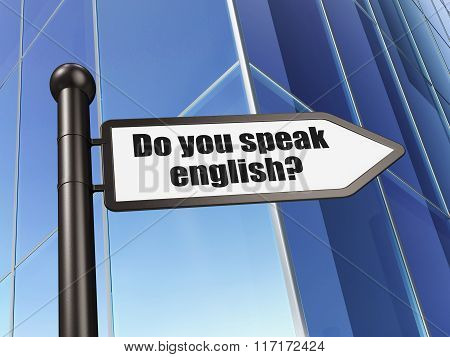Education concept: sign Do you speak English on Building background