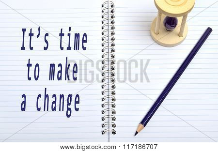 It's time to make a change wors on notebook