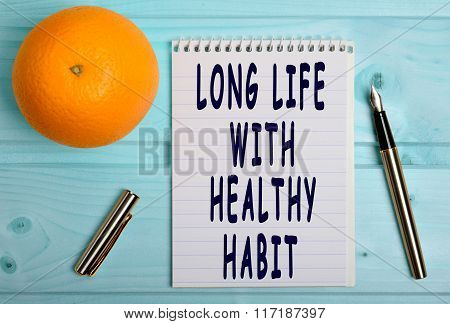 Long Life With Healthy Habit