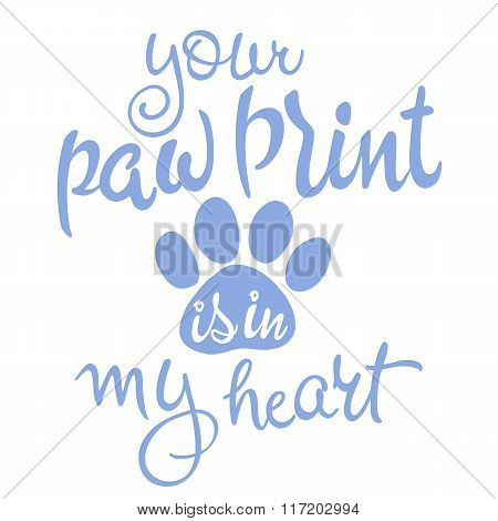 Vector Illustration Of Love Pet Lettering. Inspiration Quote. Vector Illustration Of Love Pet Letter