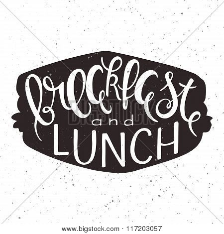 Vector Illustration Of Hand Lettering Inspiring Quote - Breckfast And Lunch In Sandwich Silhouette.